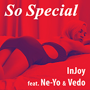 Injoy / So Special (feat. Ne-Yo & Vedo) - Single width=
