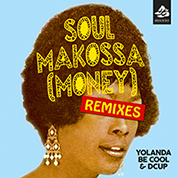 Ty Logan / Yolanda Be Cool & DCUP / Soul Makossa (Money) width=