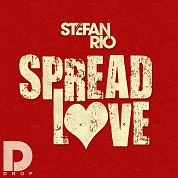 Stefan Rio / Spread Love -Single