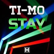 Ti-Mo / Stay - Single