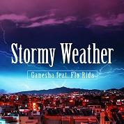 Ganesha / Stormy Weather (feat.Flo Rida) - Single