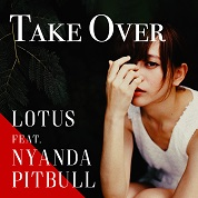 Lotus / Take Over (feat. Nyanda & Pitbull) - Single