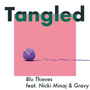 Blu Thieves / Tangled (feat. Nicki Minaj & Gravy) - Single