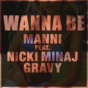 Manni / WannaBe (feat. Nicki Minaj & Gravy) - EP
