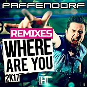 Paffendorf / Where Are You 2K17 (Remixes) - EP