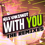 Nils van Zandt / With You (The Remixes) - EP