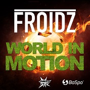 Froidz / World In Motion - Single