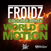 Froidz / World In Motion (Crooper Remix) - Single
