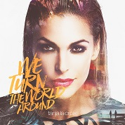 Tanja La Croix / We Turn The World Around - Single