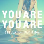 Stella / You Are You Are (feat. Flo Rida) - Single