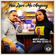 Marco Miro / You Love Me Anyway [feat. Melanie Scholtz] - Single