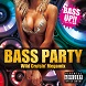 BASS PARTY -Wild Cruisin' Megamix-