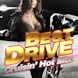 BEST DRIVE - Cruisin' Hot Mix -