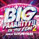 BIG PAAARTYY!! IN THE EDM 2 mixed by DJ FUMI★YEAH!
