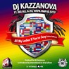 DJ Kazzanova / All My Ladies If You're Sexy (Latino Anthem) [feat. Big Ali, G-Zo, Wepa Man & Evey] - Single