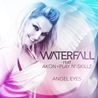 Waterfall / Angel Eyes (feat. Akon & Play N' Skillz)