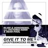 Bliss & Honorebel / Give It To Me (Bodybangers Mix) [feat. Victoria Kern & Sean Paul] - Single
