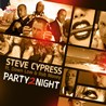 Steve Cypress / Party 2 Night (Remixes) [feat. Down Low & Rob Money] - EP