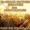 Glamrock Brothers & Sunloverz / Push the Feeling On 2K12 (Remixes) [feat. Nightcrawlers]