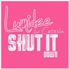 Lumidee / Shut It Down (feat. Ceresia) - Single