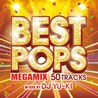 BEST POPS Megamix mixed by DJ YU-KI
