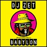 DJ Zet / Babylon - Single