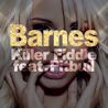 Barnes / Killer Fiddle (feat. Pitbull) - Single