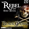 Rebel / Black Pearl