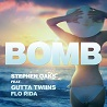 Stephen Oaks feat. Gutta Twiins & Flo Rida / Bomb - Single