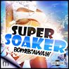 Bombs Away / Super Soaker