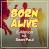 E-Motion / Born Alive [feat. Sean Paul] - Single