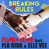 FUMI★YEAH! / Breaking My Rules (feat. Flo Rida & Elle Vee) - Single