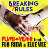 Breaking My Rules feat. Flo Rida & Elle Vee -REMIXES-