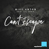 Mike Anton / Can't Escape [feat. Lil Eddie] - Single