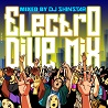 ELECTRO DIVE MIX mixed by DJ SHINSTAR