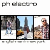 PH Electro / Englishman In New York - Single