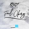 Kaluma / Feel Okay [feat. Fabienne Rothe] - Single