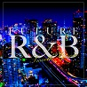 Future R&B -Smooth Groove-