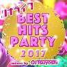 ハナライフ 2017 BEST HITS PARTY mixed by DJ Tsuyoshi