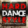HARD DANCE STYLE -BASS BEST SELECTION-