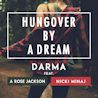 Darma / Hungover By A Dream (feat. Nicki Minaj & A Rose Jackson) - Single