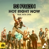 DJ FRESH / Hot Right Now (Remixes) feat. Rita Ora