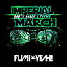 FUMI★YEAH! / Imperial March (Darth Vader's Theme) - Single