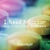 Oceanlight / I Need A Doctor [feat. Pitbull & Brigitte Balo]