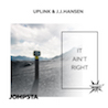 Uplink & J.J.Hansen / It Aint Right - Single
