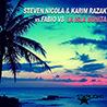 Steven Nicola & Karim Razak Vs Fabio V8 / La Isla Bonita - Single