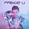 Fabio 2u / Let Me Go (feat. Snoop Dogg) - Single