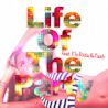 Freakers / Life Of The Party (feat. Flo Rida & Tash) - Single