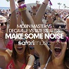 Mobin Master vs Decaville vs Tate Strauss / Make Some Noise - Single