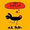 Dex Duncan / Mr. Pedro - Single